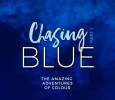 Chasing-Blue-Header_Part-1