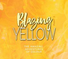 Blazing Yellow Part3